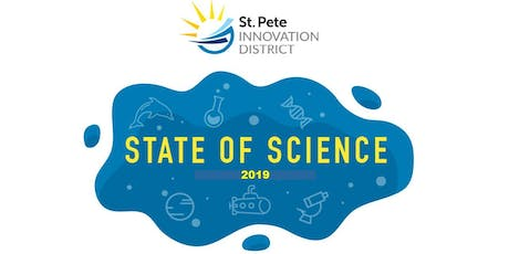 St. Pete Innovation District Presents: State of Science 2019 tickets