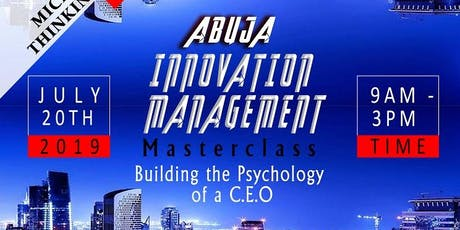 ABUJA INNOVATION MANAGEMENT MASTERCLASS tickets