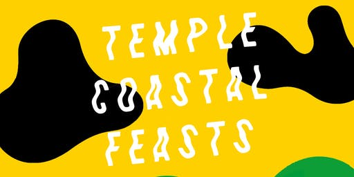 SEA & SMOKE / TEMPLE COASTAL FEAST
