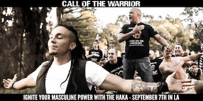 Call of the Warrior - Ignite the Masculine, Speak your Truth, Be the Change