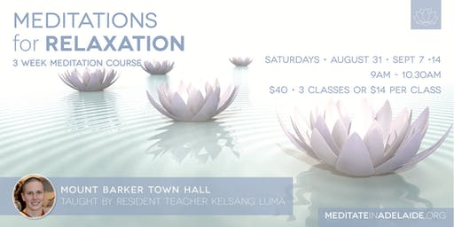 Meditation for Relaxation - Mt.Barker - 3 Class Series - AUG 31, Sep 7, 14 - $40