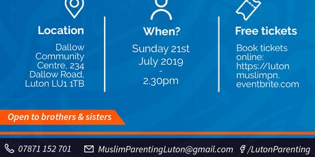 Luton Muslim Parenting Network- LAUNCH EVENT tickets