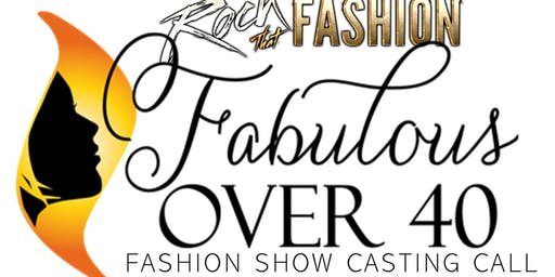 """Rock That Fashion"" Show Fab 40+ Edition Casting Call"