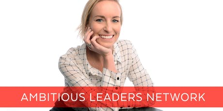 Ambitious Leaders Network Perth –  26 July 2019 Phoebe Sampson tickets