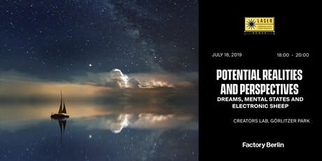 Potential Realities and Perspectives– Dreams, Mental States and Electronic Sheep tickets