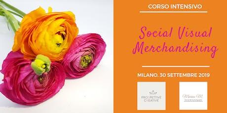 CORSO SOCIAL VISUAL MERCHANDISING biglietti