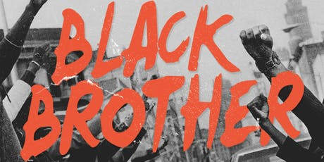 BLACK BROTHER: OFFICIAL VIDEO PREMIERE tickets