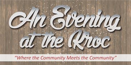 """""""An Evening at the Kroc"""" Fundraiser tickets"""