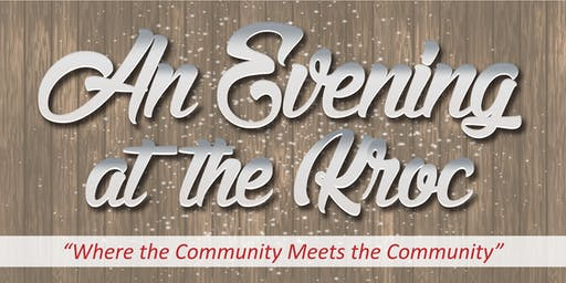 """An Evening at the Kroc"" Fundraiser"
