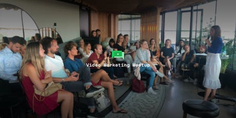 Video Marketing Meetup in Amsterdam (August 2019) tickets
