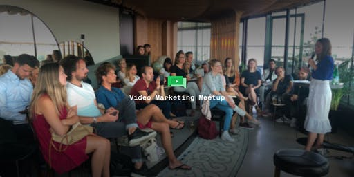 Video Marketing Meetup in Amsterdam (August 2019)