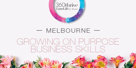 LimeLife by Alcone - Growing on Purpose Business Skills - Melbourne tickets