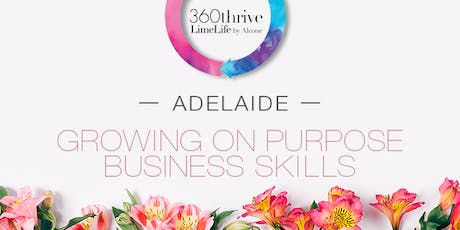 LimeLife by Alcone - Growing on Purpose Business Skills - Adelaide tickets