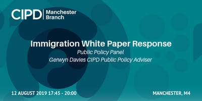 CIPD Public Policy | Immigration White Paper Response