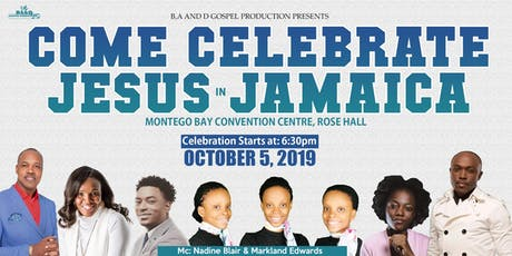 Come Celebrate Jesus In Jamaica tickets