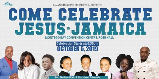 Come Celebrate Jesus In Jamaica
