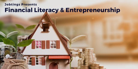 Financial Literacy & Entrepreneurship Sessions - Register Your Interest  tickets