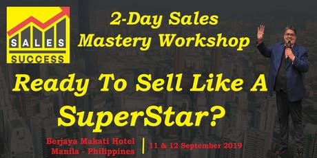 My 10% Closing Ratio Shot Up To 80% - Sales SuperStar Workshop - Transform Your Sales Results Now - Guaranteed! tickets