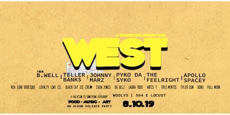 B.Well W.E.S.T Album Release tickets