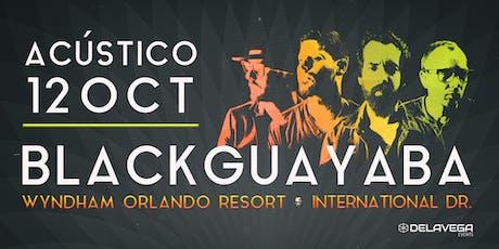 Acústico BLACK GUAYABA Orlando FL tickets