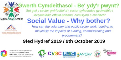 Gwerth Cymdeithasol - Be' ydy'r pwynt?  / Social Value - why bother?  tickets