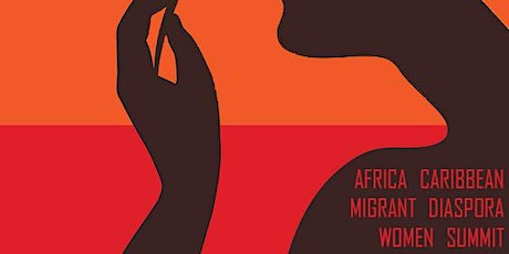 AFRICAN CARIBBEAN MIGRANT DIASPORA (WOMEN SUMMIT IRE) tickets