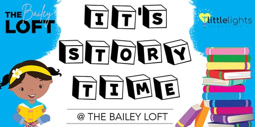 Stortime at The Bailey Loft