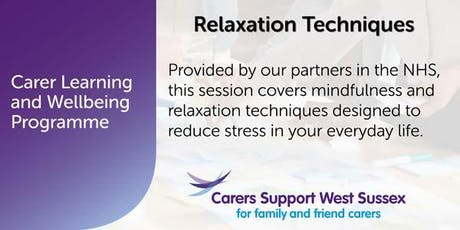 Carer Workshop:  Relaxation Techniques - Crawley tickets