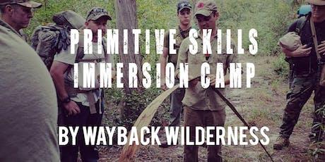 Primitive Skills Immersion Camp - Wayback Wilderness tickets