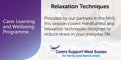 Carer Workshop:  Relaxation Techniques - Chichester