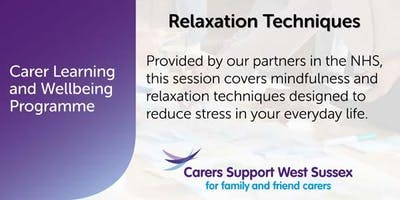 Carer Workshop:  Relaxation Techniques - Littlehampton