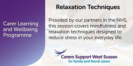 ***CANCELLED***Carer Workshop:  Relaxation Techniques - Littlehampton tickets