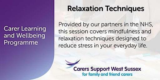 Carer Workshop:  Relaxation Techniques - Littlehampton