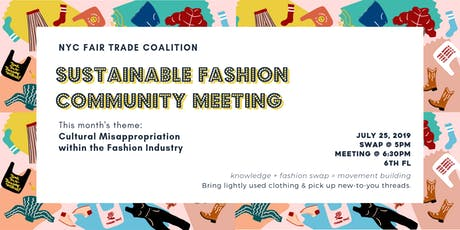 The Sustainable Fashion Community Meeting: Cultural Misappropriation in the Fashion Industry tickets