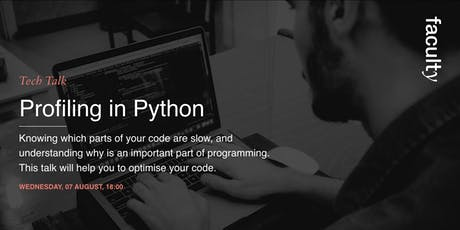 Tech Talk: Profiling in Python tickets