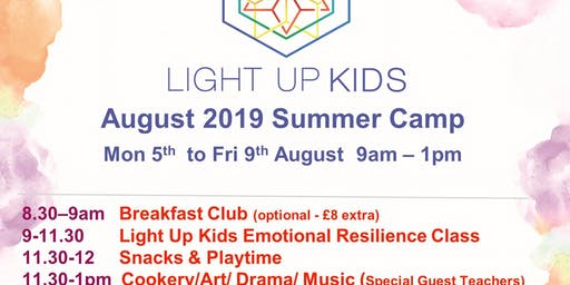 August 5th - 9th Light Up Kids Summer Scheme