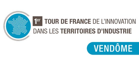 Tour de France de l'Innovation - Vendôme billets