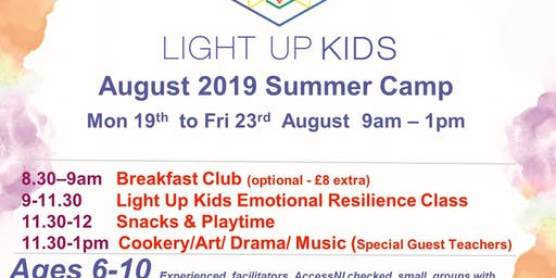 August 19th - 23rd Light Up Kids Summer Scheme