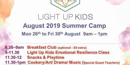August 26th - 30th Light Up Kids Summer Scheme