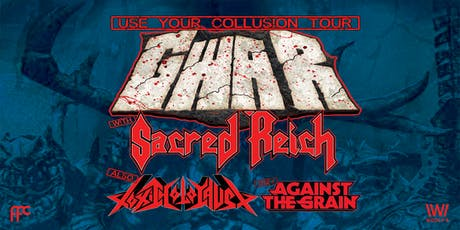 GWAR - Use Your Collusion Tour tickets