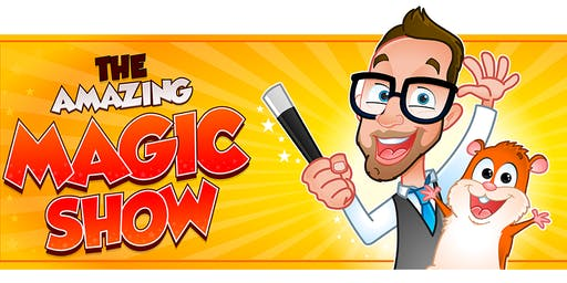 The Amazing Magic Show (all ages)