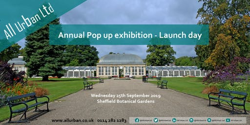 All Urban - Annual Pop up Launch Day at Sheffield Botanical Gardens 2019