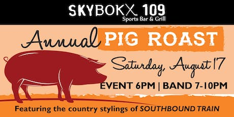 Annual Pig Roast with Country Band Southbound Train  tickets
