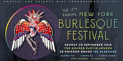 Pontani & Thirsty Girl Productions Present: The Golden Pastie Awards - The 17th Annual New York Burlesque Festival