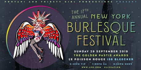 Pontani & Thirsty Girl Productions Present: The Golden Pastie Awards - The 17th Annual New York Burlesque Festival tickets