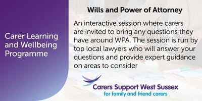 Carer Workshop:  Wills and Power of Attorney - Crawley