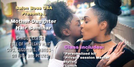 Mommy-Daughter Hair Bootcamp  tickets