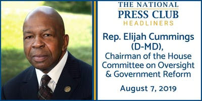 NPC Headliners Luncheon: Rep. Elijah Cummings (D-MD)
