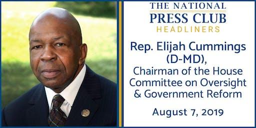 NPC Headliners Luncheon: Rep. Elijah Cummings (D-MD)