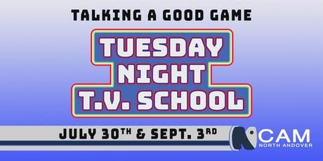 Tuesday Night TV School - Talking a Good Game tickets